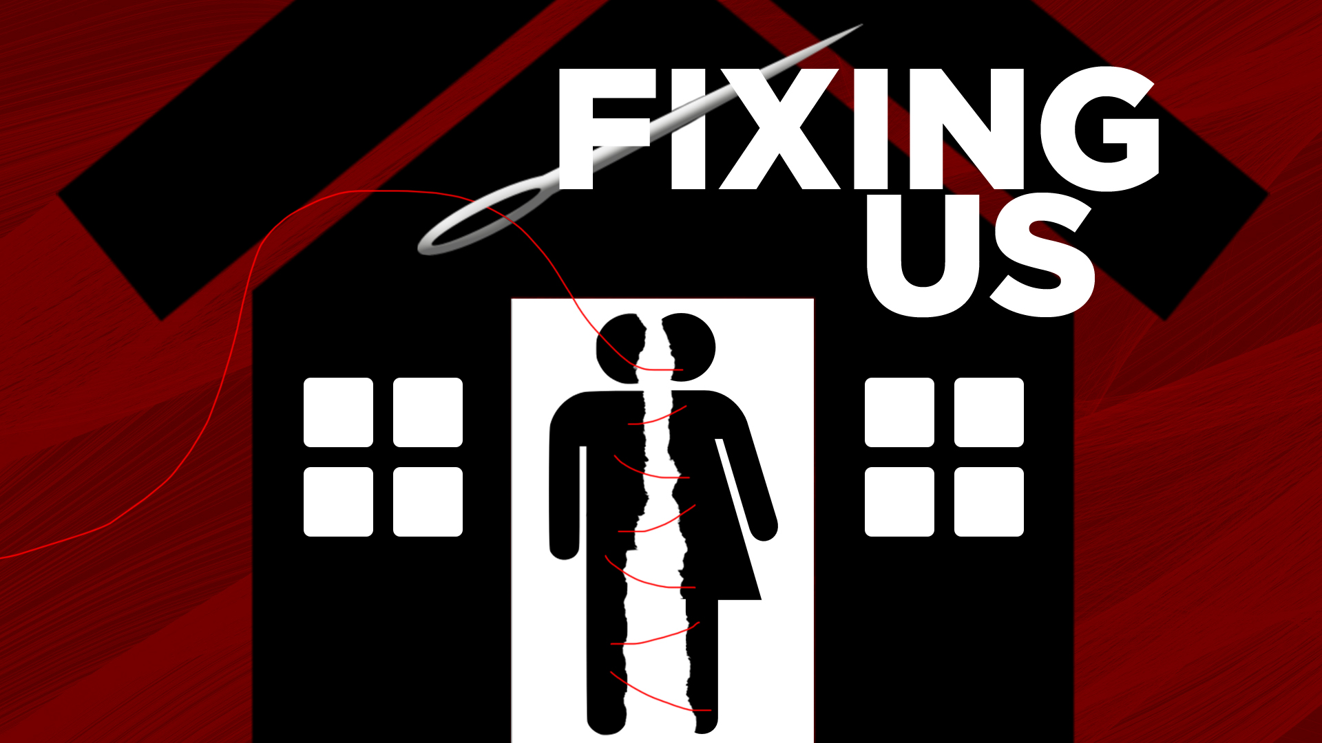 Fixing Us – Part I